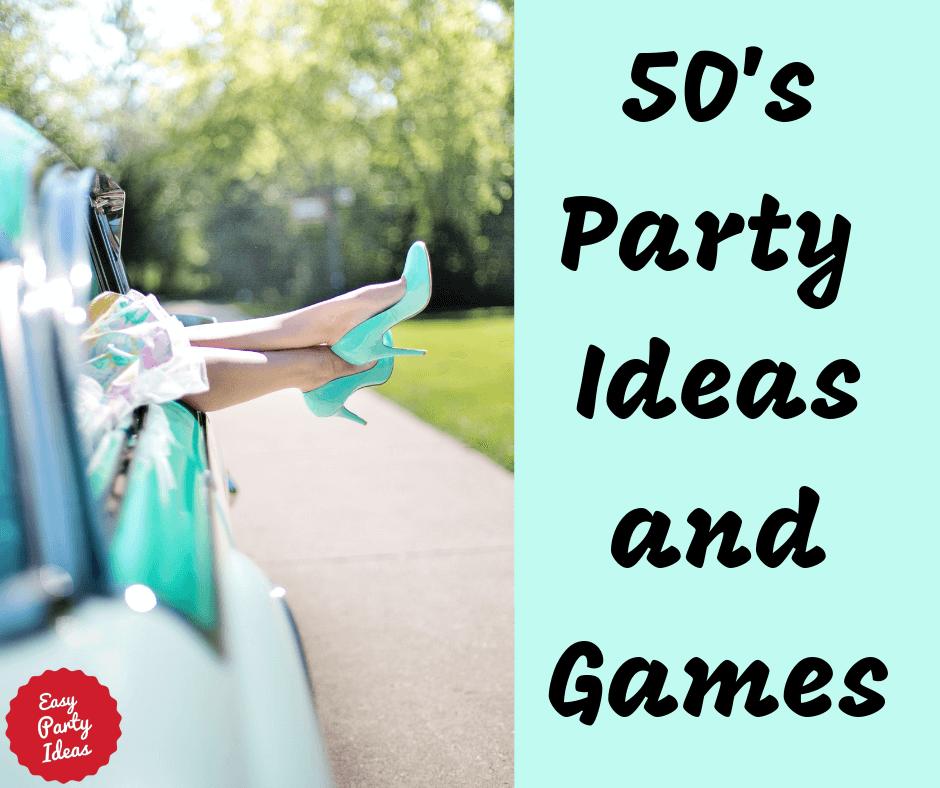 Fabulous 50s Party Ideas