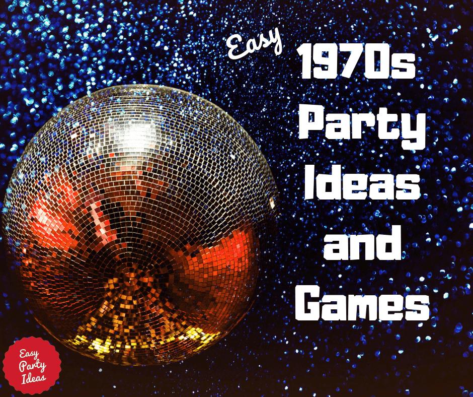 1970s Party Ideas
