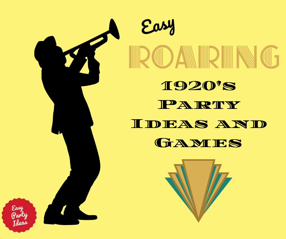1920s Party Ideas and Games