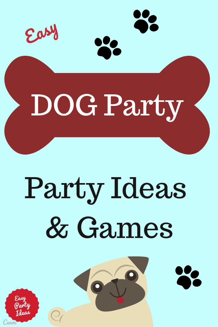 Dog Theme Party Ideas and Games