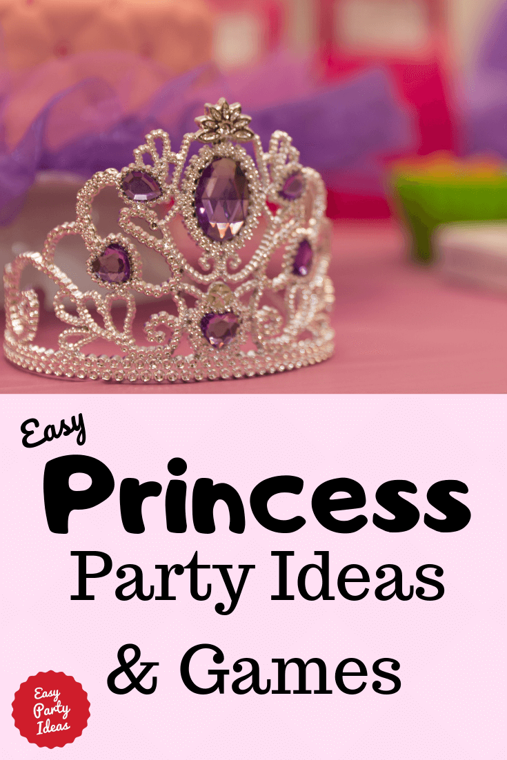 Easy Games and Ideas for a Princess birthday party