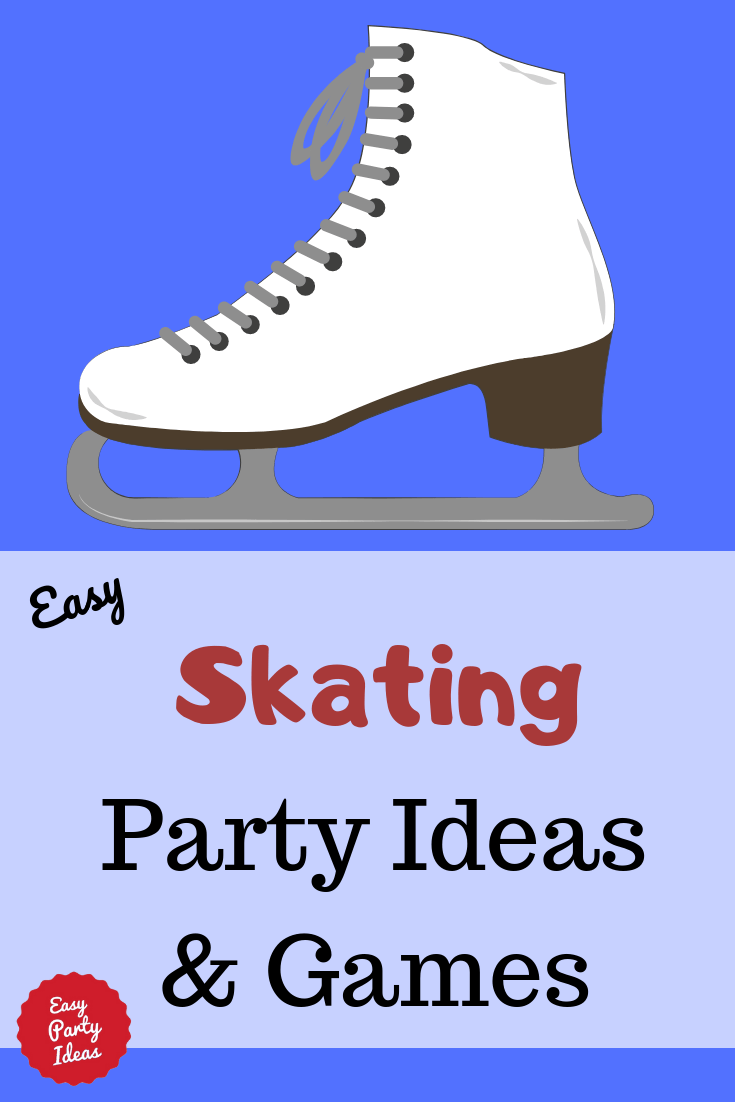 Skating party ideas