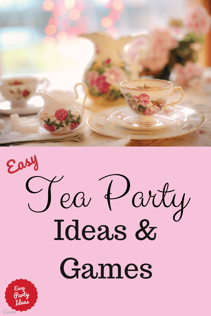 Tea Party Ideas and Games