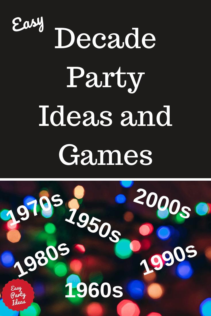 Decade Party Ideas