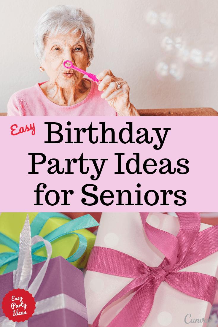 Birthday Ideas for Seniors