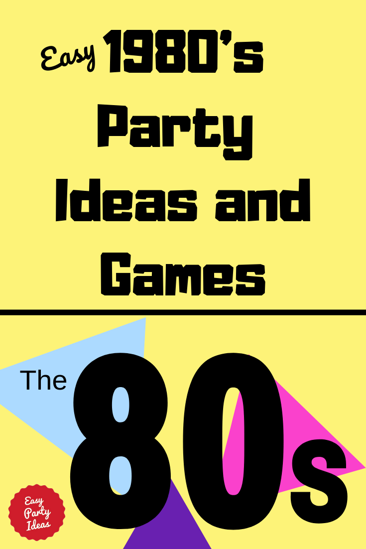 1980s Party Ideas and Games
