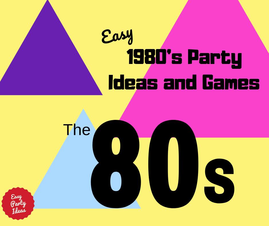 1980s Party Ideas
