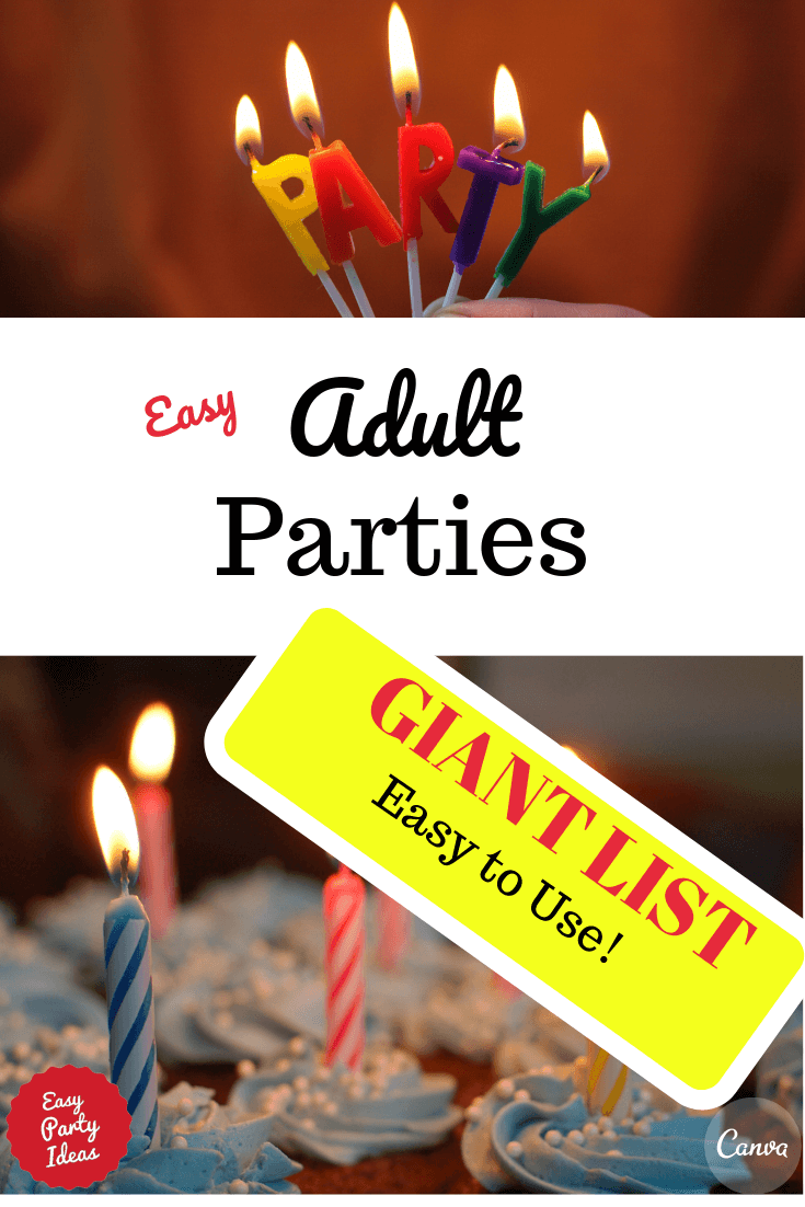Easy-to-use resource of adult parties, games and themes found on Easy Party Ideas and Games.com.