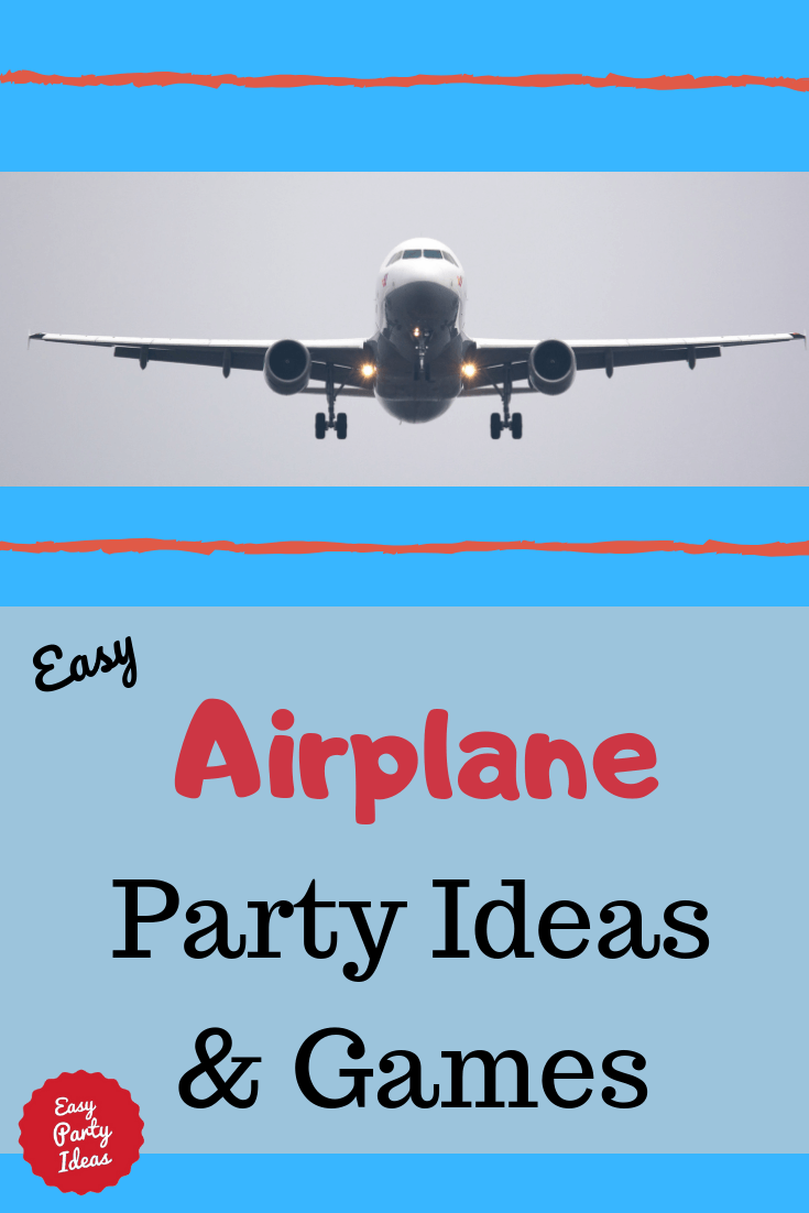 Airplane Party ideas and games