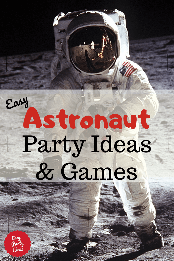Astronaut Party ideas and games