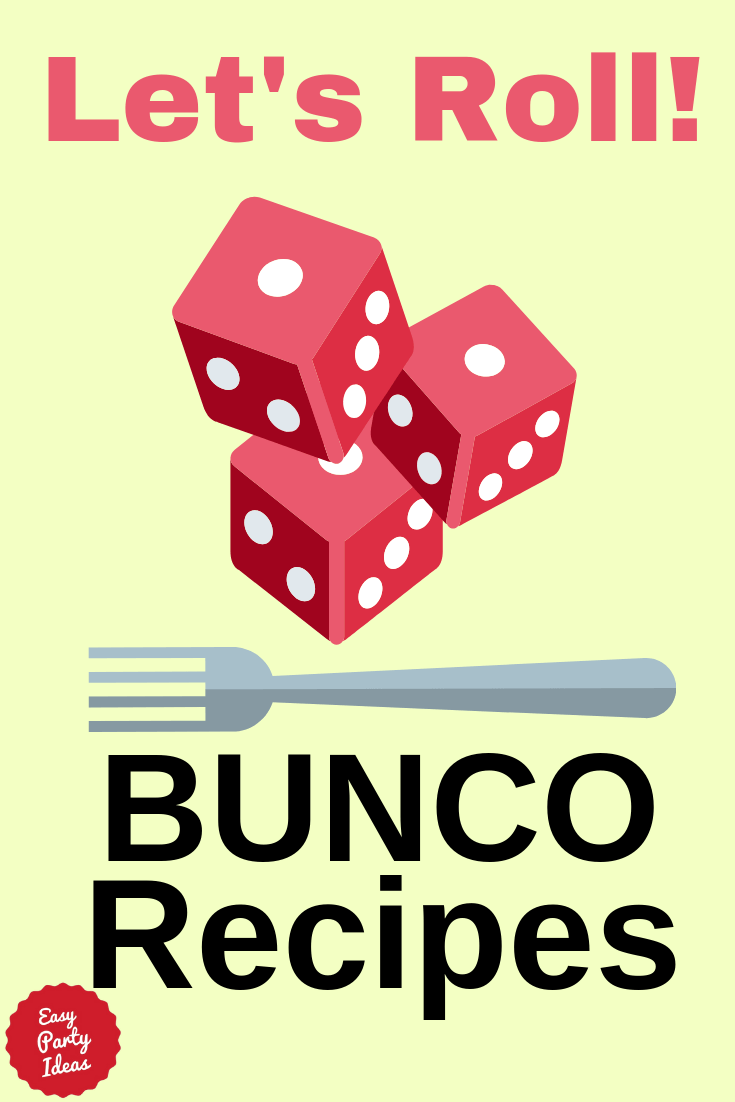 Bunco Recipes