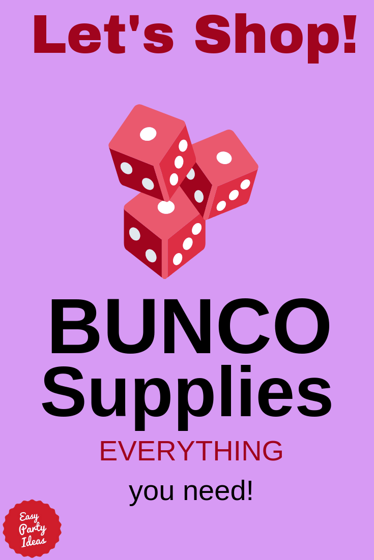 Bunco Supplies including free printable score sheets!