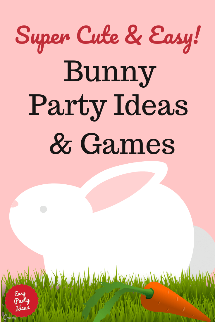 Bunny Party Ideas and Games