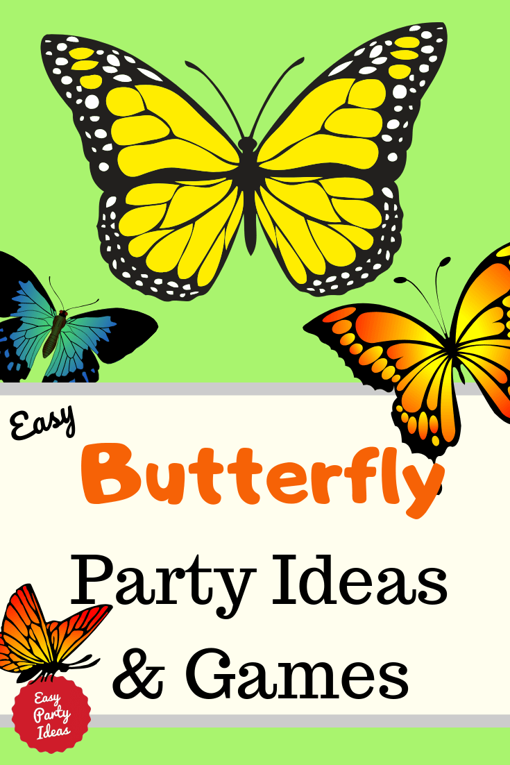Butterfly Party Ideas and Games