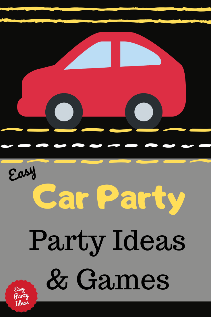 Car Party Ideas and Games