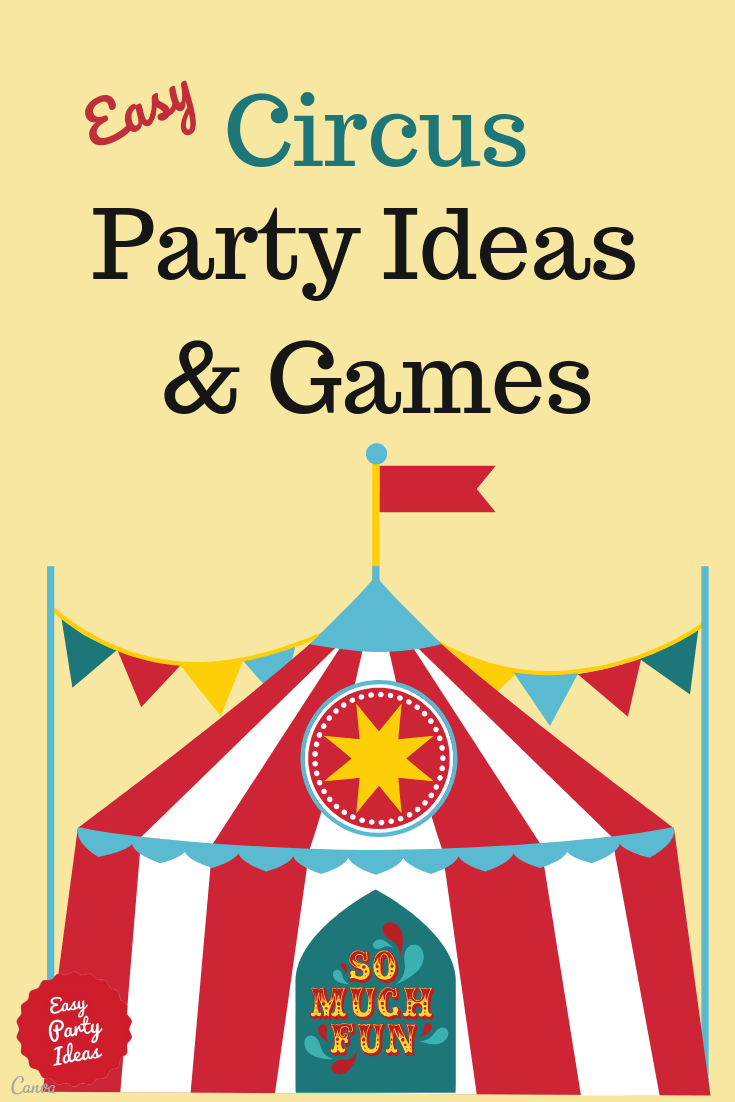 Circus Party Ideas and Games