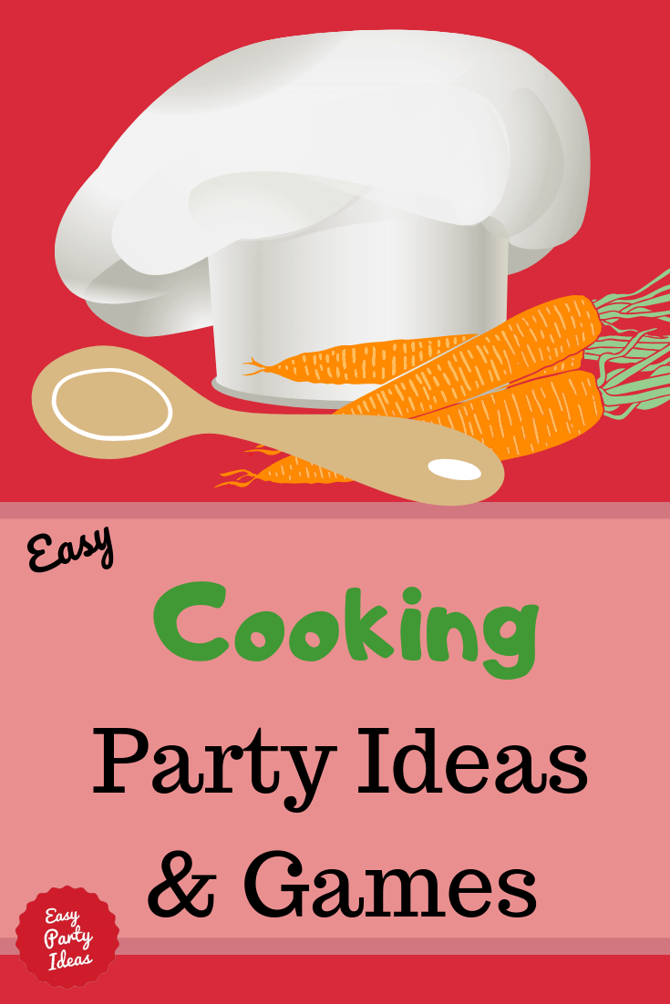 Cooking Party ideas and games