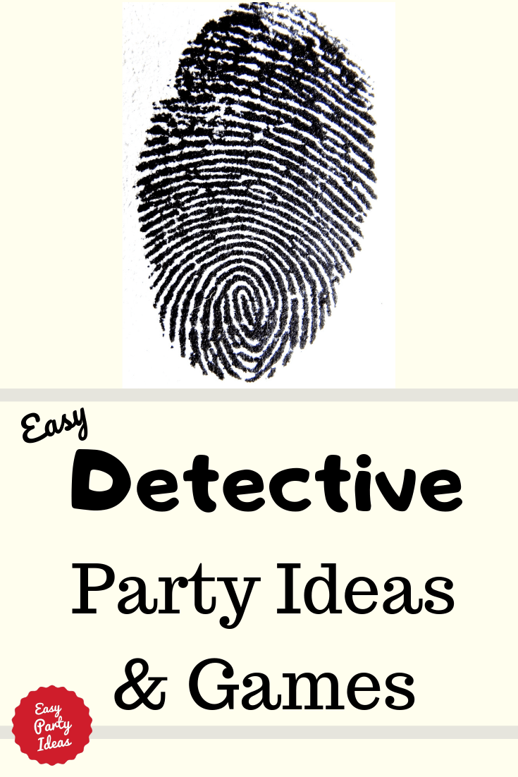 Detective Party Ideas and Games