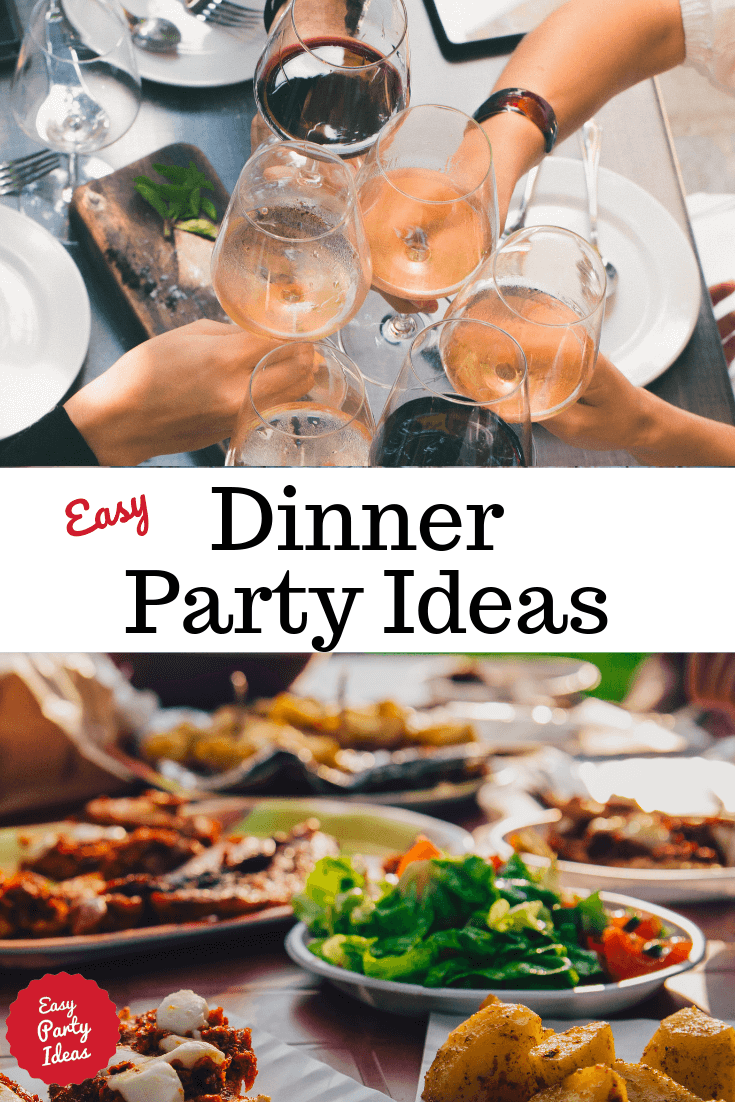 Easy Dinner Party Ideas