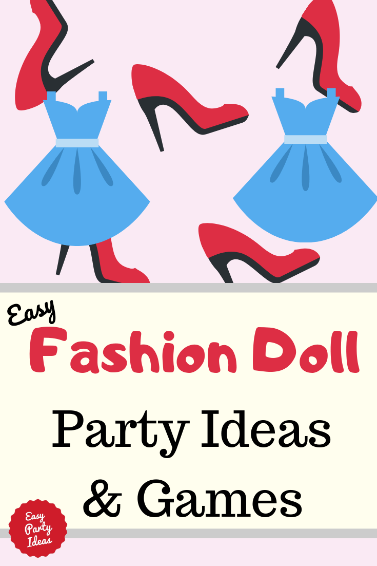 Fashion Doll Party Ideas and Games