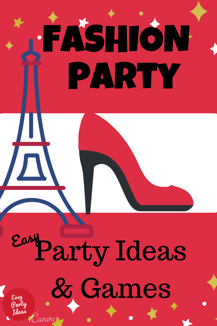 Fashion Party Ideas and Games