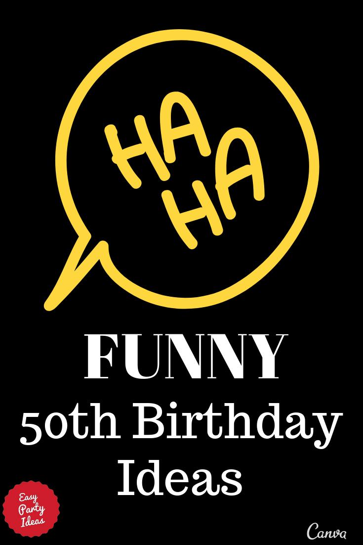 Funny 50th Birthday Party Ideas