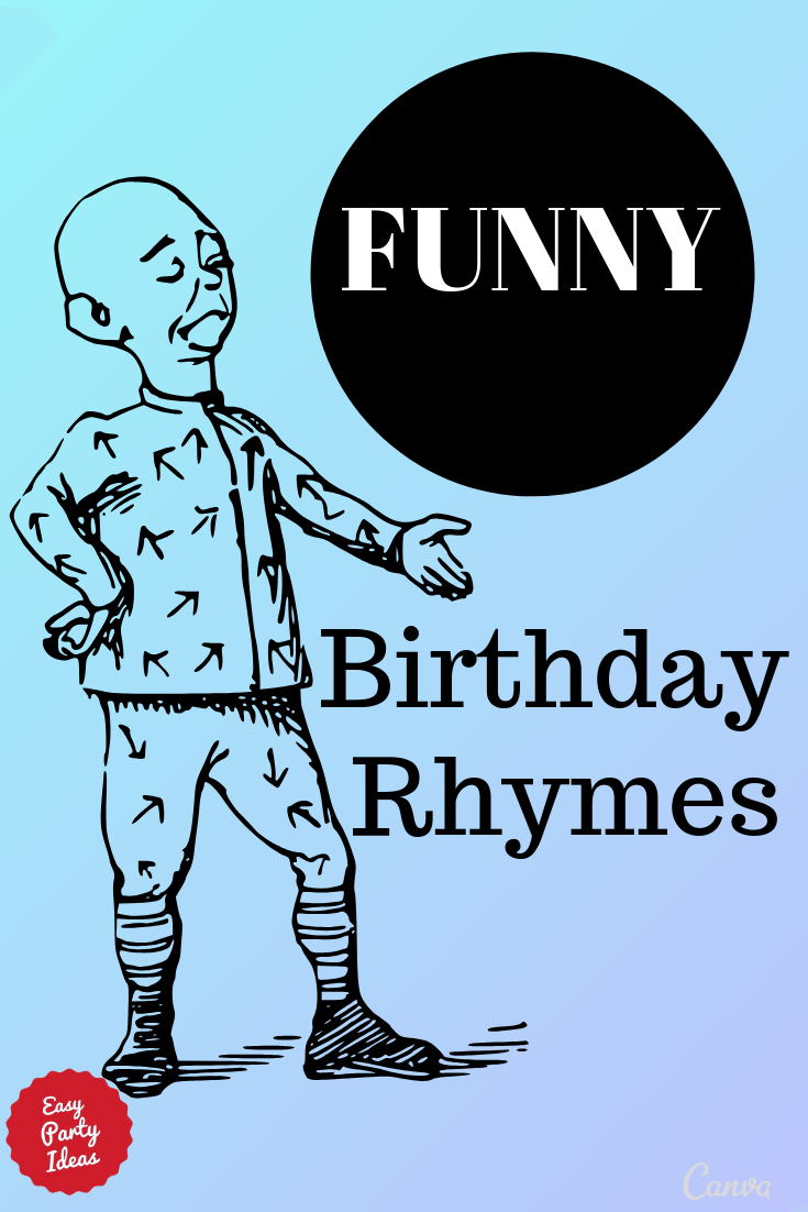 Funny Birthday Rhymes