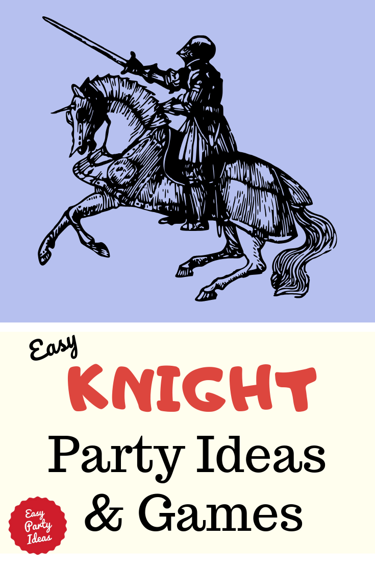 Knight Party Ideas and Games