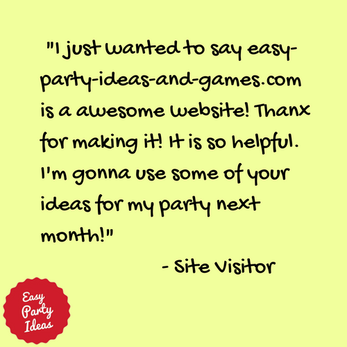 Kudos for Easy Party Ideas and Games