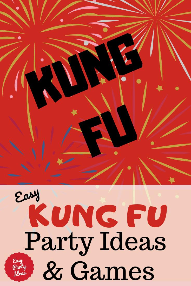Kung Fu Party ideas and games