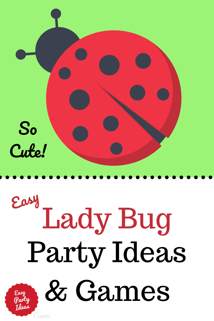 Lady Bug Party Ideas and Games