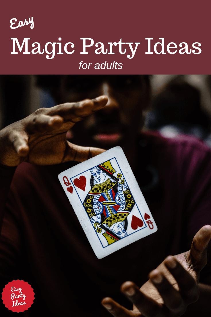 Adult Magic Party Ideas