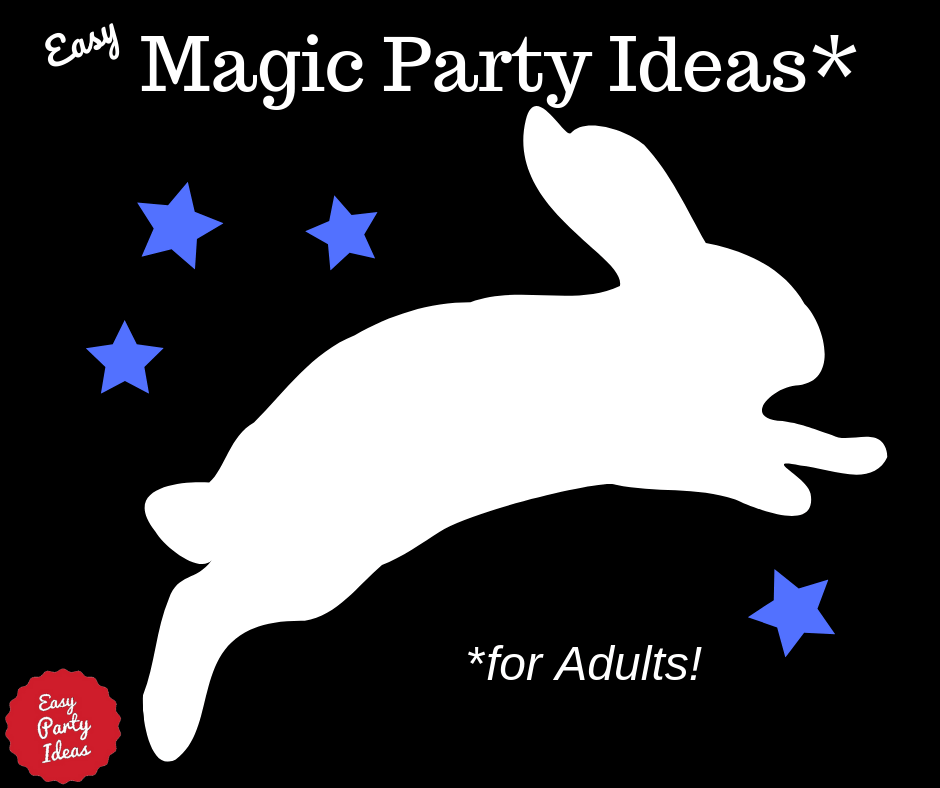 Adult Magic Party Ideas