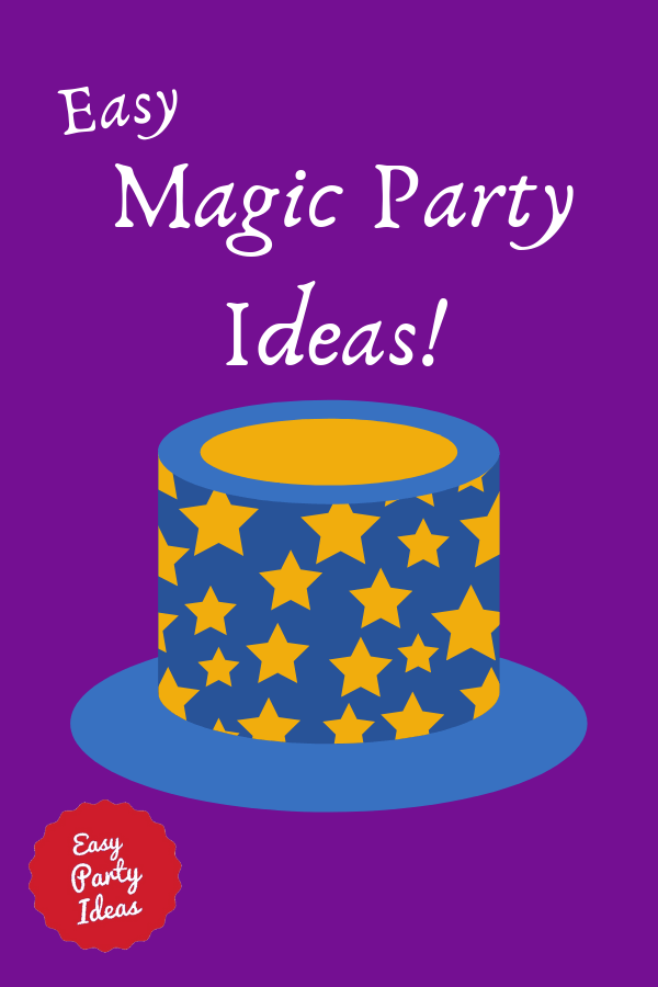 Easy Magic Party Ideas