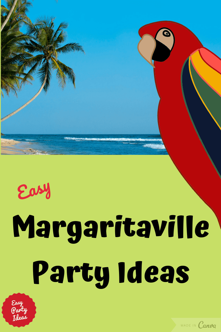 Margaritaville Party Ideas and Games