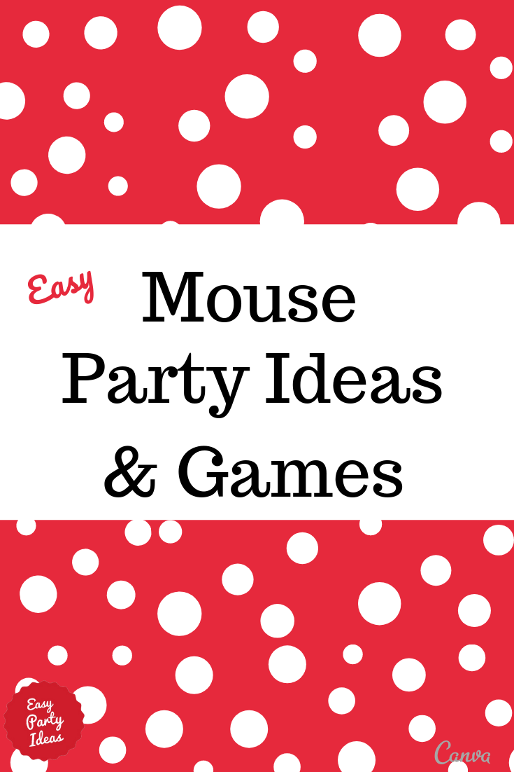 Mouse Party Idease