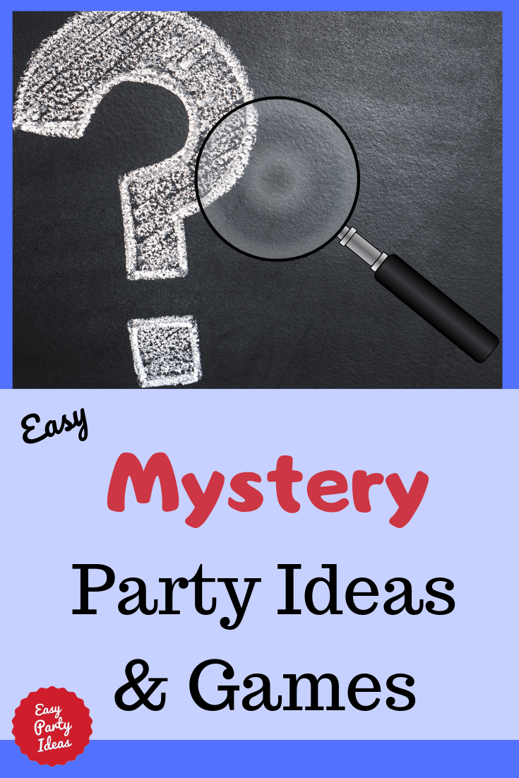 Mystery Party Ideas for Kids