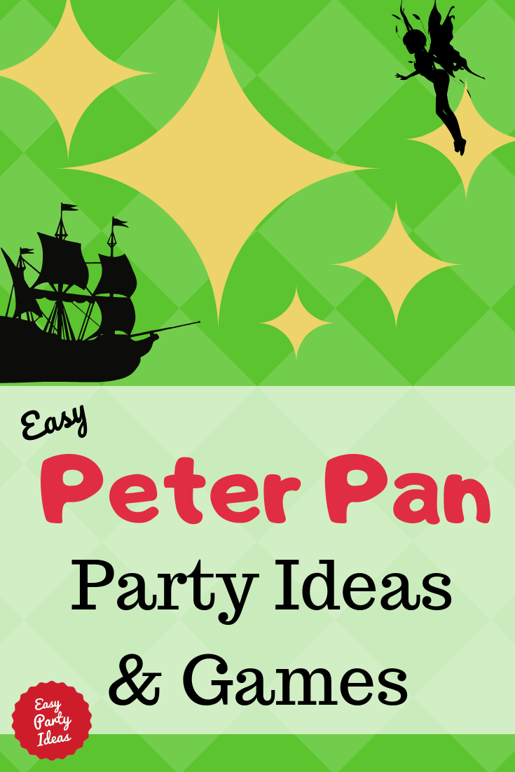 Peter Pan Party Ideas and Games