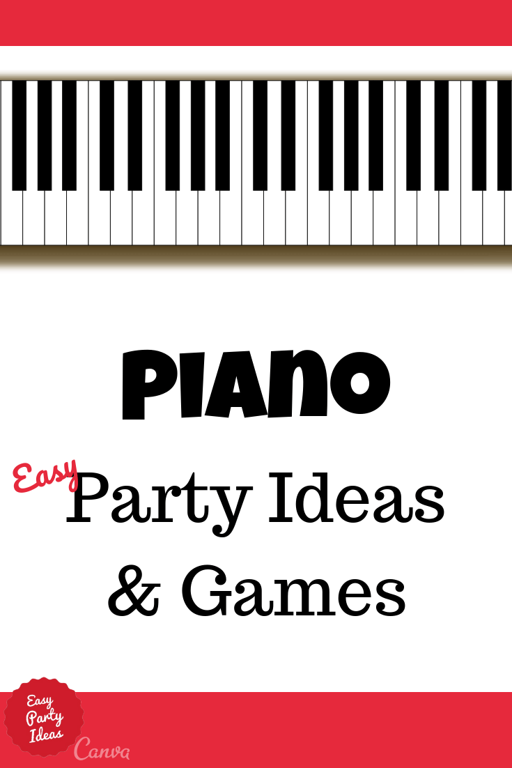 Piano Party Ideas