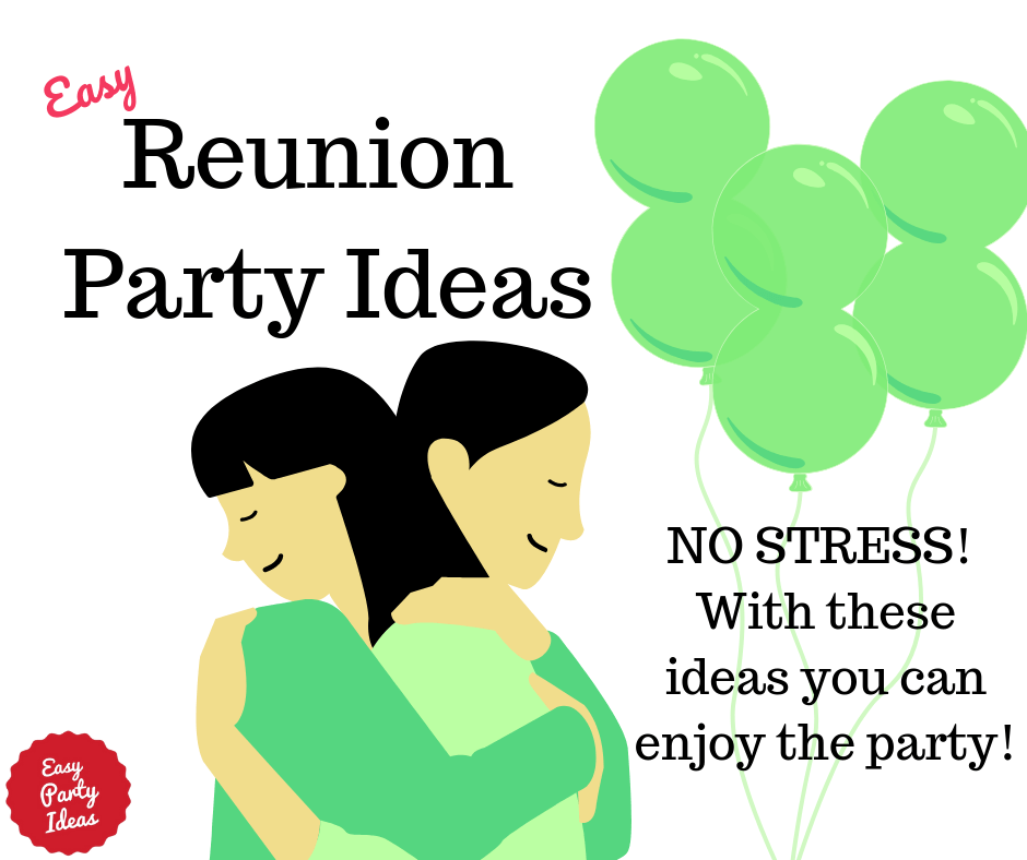 How to Plan a Successful Reunion Party.
