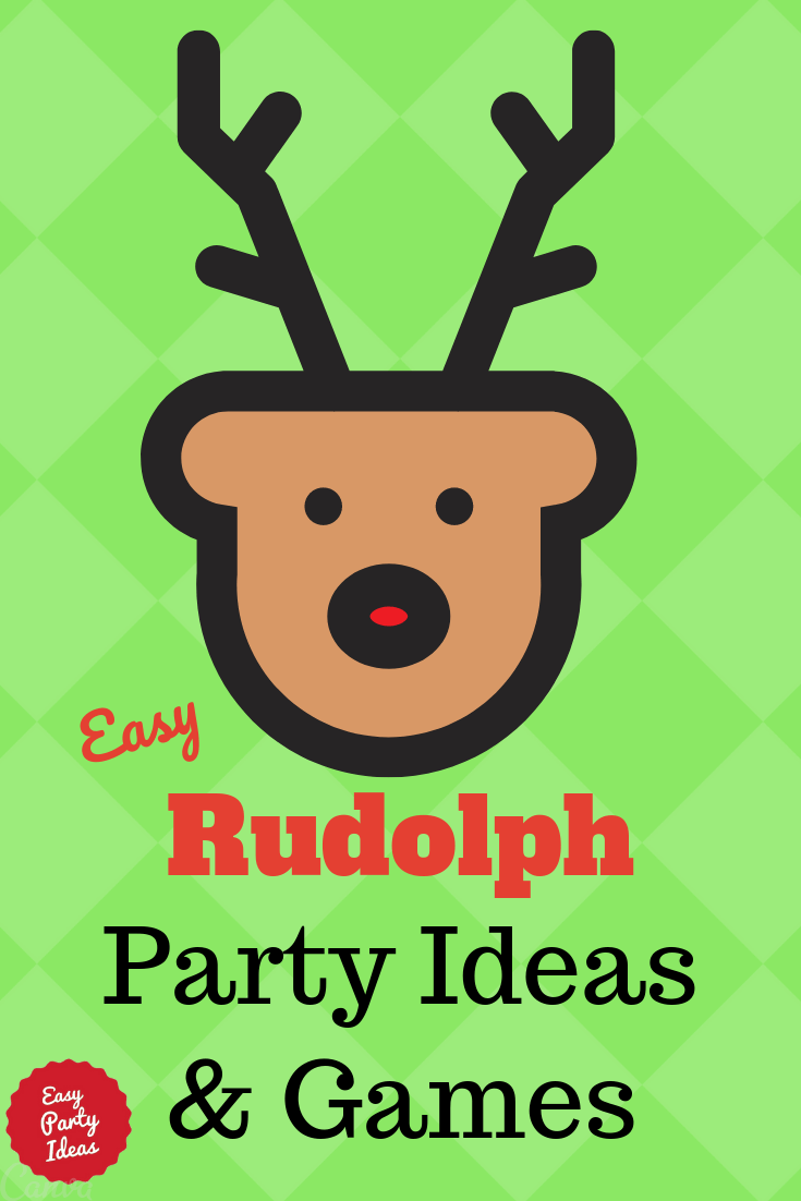Rudolph Party Ideas and Reindeer Games