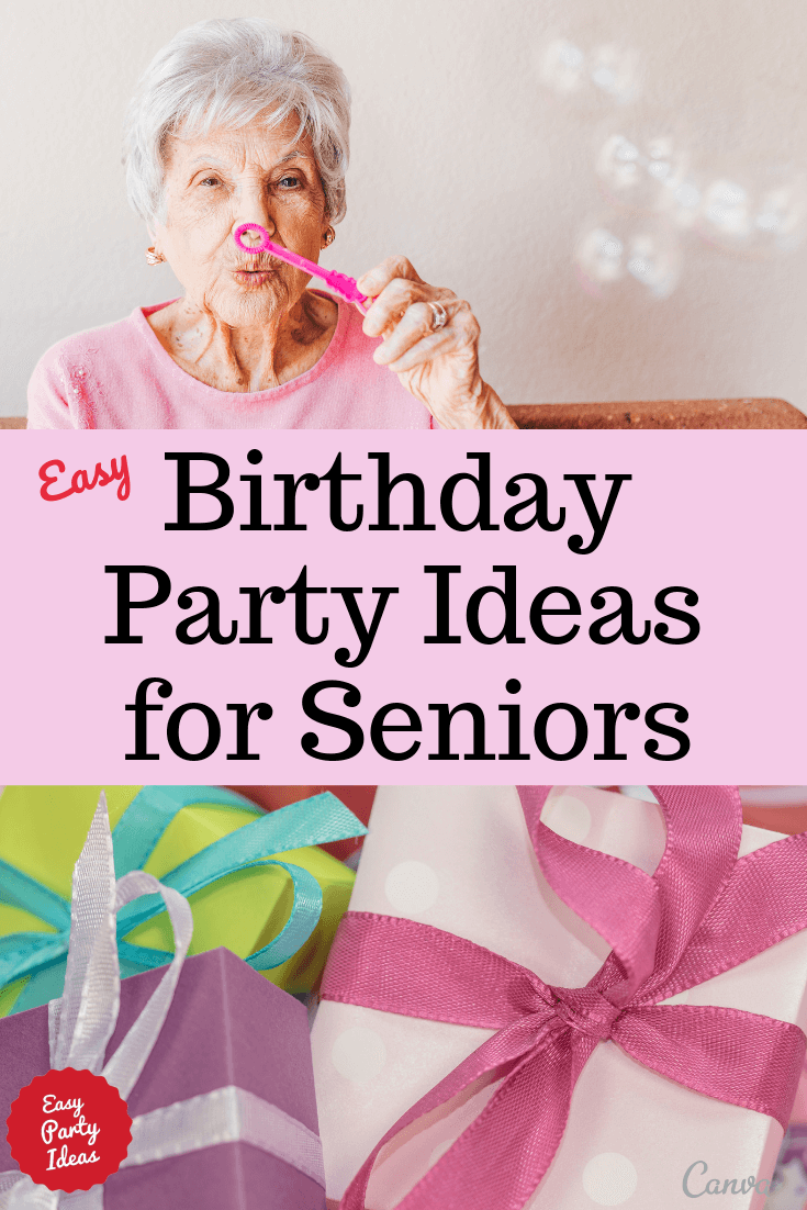 Birthday Ideas For Seniors