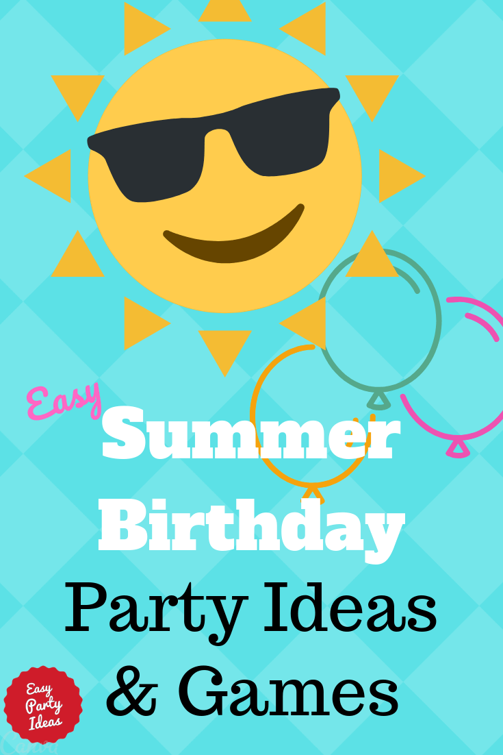 Cool Summer Birthday Party Ideas