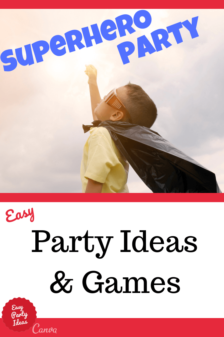 Superhero Party Ideas and Games