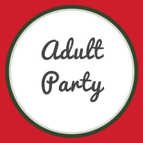 Huge List of Adult Party Ideas