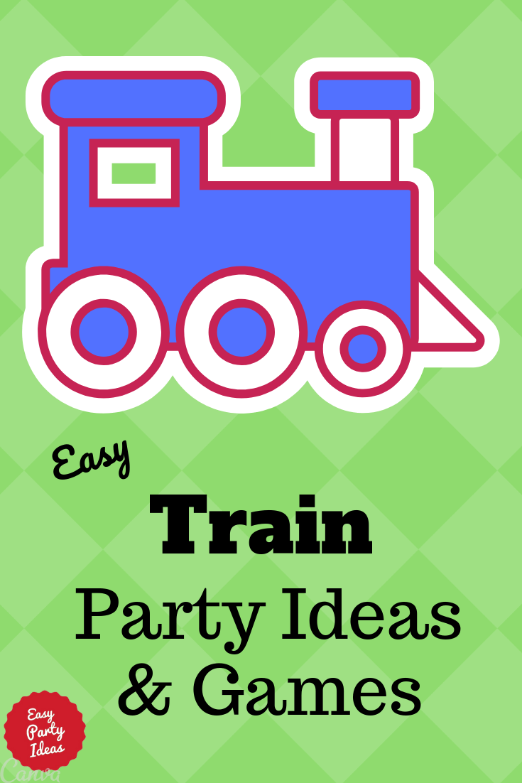 Train Party Ideas and Games