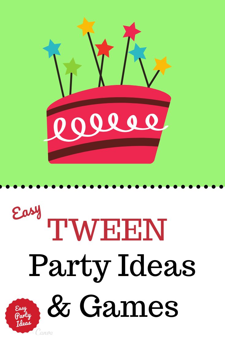 Tween Party Ideas