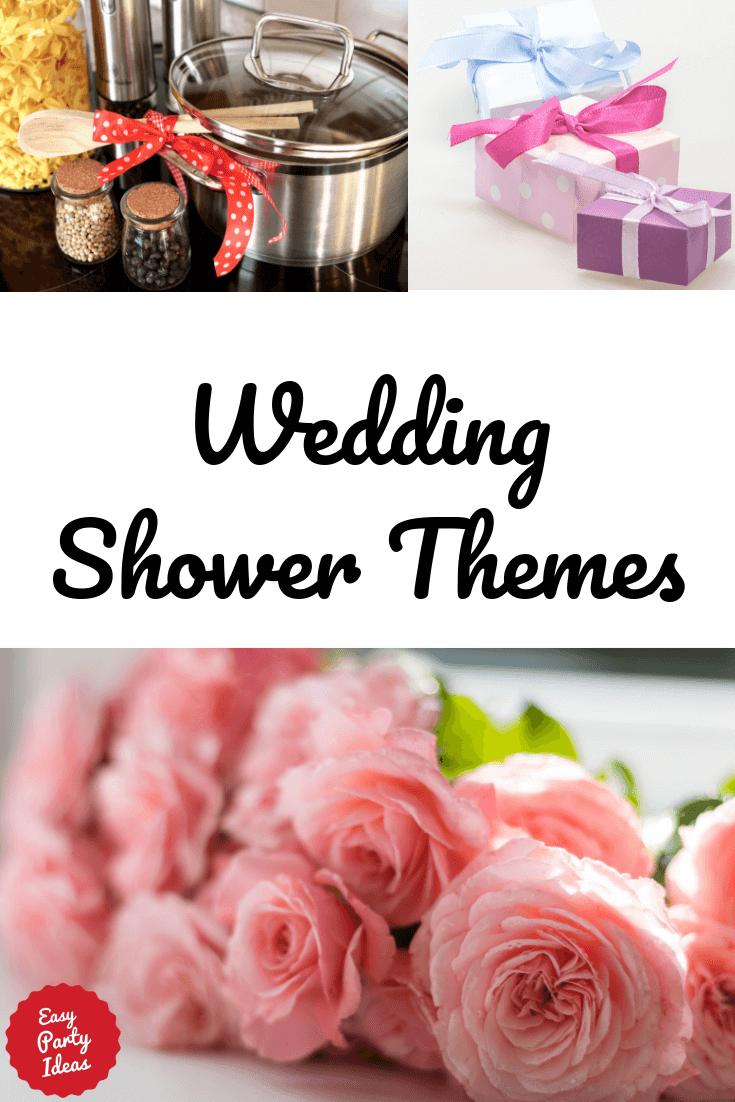 Wedding Shower Theme Ideas