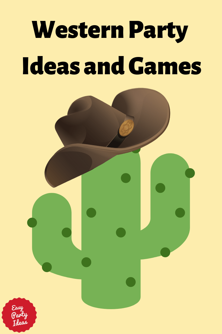 Western Party Ideas and Games for Adult Parties