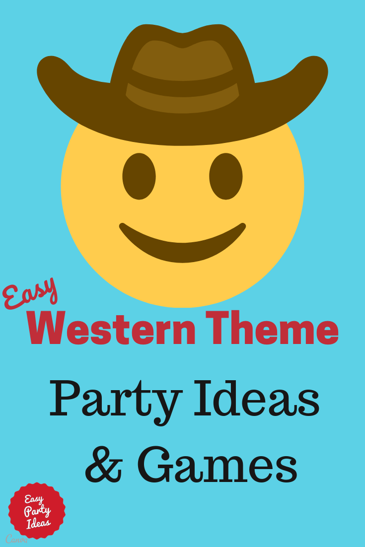Western Theme Party Ideas and Games
